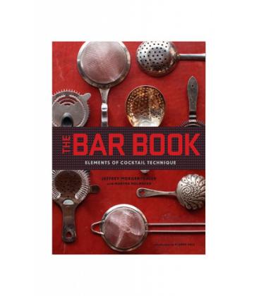 the bar book: elements of cocktail technique - jeffrey morgenthaler - cocteler
